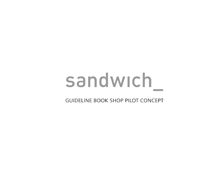 Sandwich guideline book